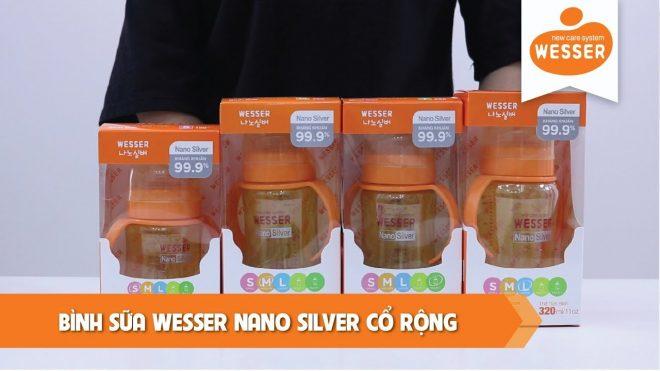Bình sữa Wesser Nano silver Cổ rộng Có tay cầm đang được nhiều mẹ dùng nhất