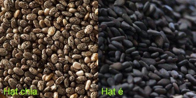 Cần chú ý để không nhầm lẫn hạt chia và hạt é
