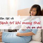 Chua Benh Tri Khi Mang Thai