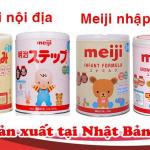 Review sữa bột Meiji từ Nhật Bản, nơi mua chính hãng không lo sữa giả