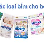 10 nhãn hiệu tã quần nào tốt nhất cho trẻ sơ sinh mẹ cần biết